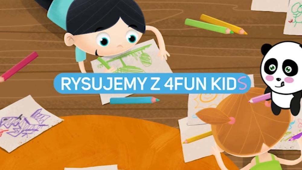Rysujemy z 4FUN KIDS