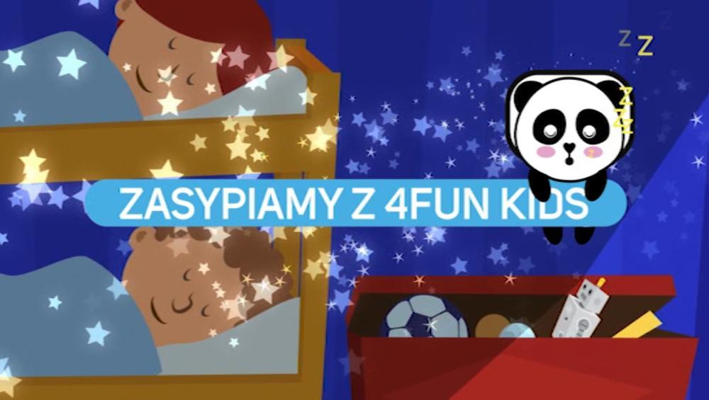 Zasypiamy z 4FUN KIDS