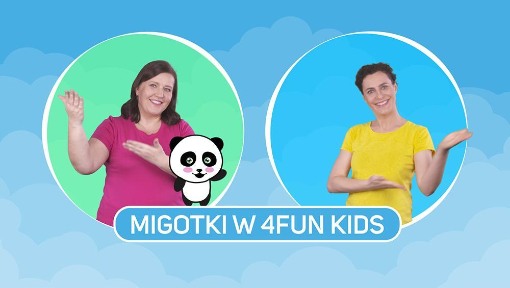 Migotki w 4FUN KIDS