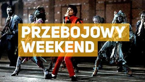 Przebojowy weekend