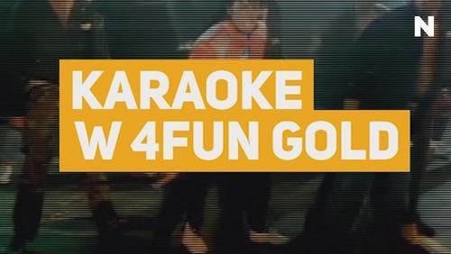 Karaoke w 4FUN Gold