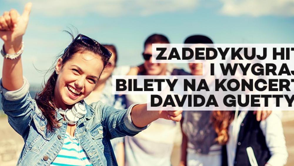 Zadedykuj swoim bliskim ulubiony hit i zgarnij bilety na koncert Davida Guetty!