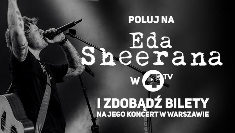 Upoluj Eda Sheerana i wygraj bilet na jego koncert!