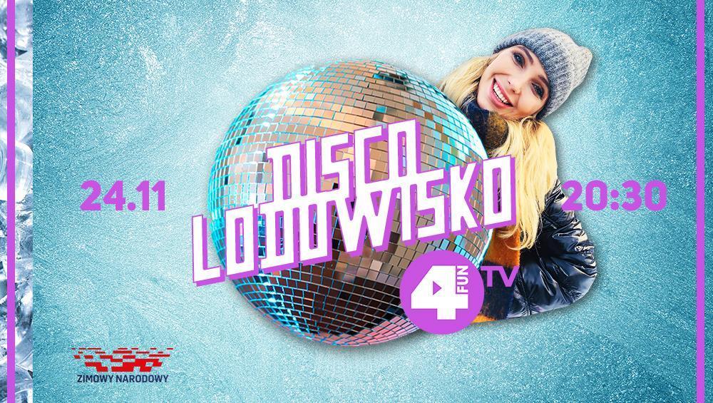 Disco Lodowisko – startuje Zimowy Narodowy z 4FUN.TV!