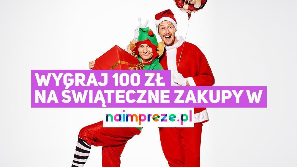 WYGRAJ 100 ZŁ NA ŚWIĄTECZNE ZAKUPY W NAIMPREZE.PL
