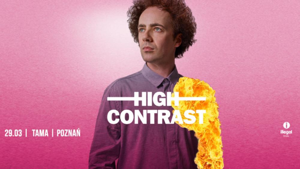 Wygraj bilety na koncert HIGH CONTRAST - Poznań i Warszawa