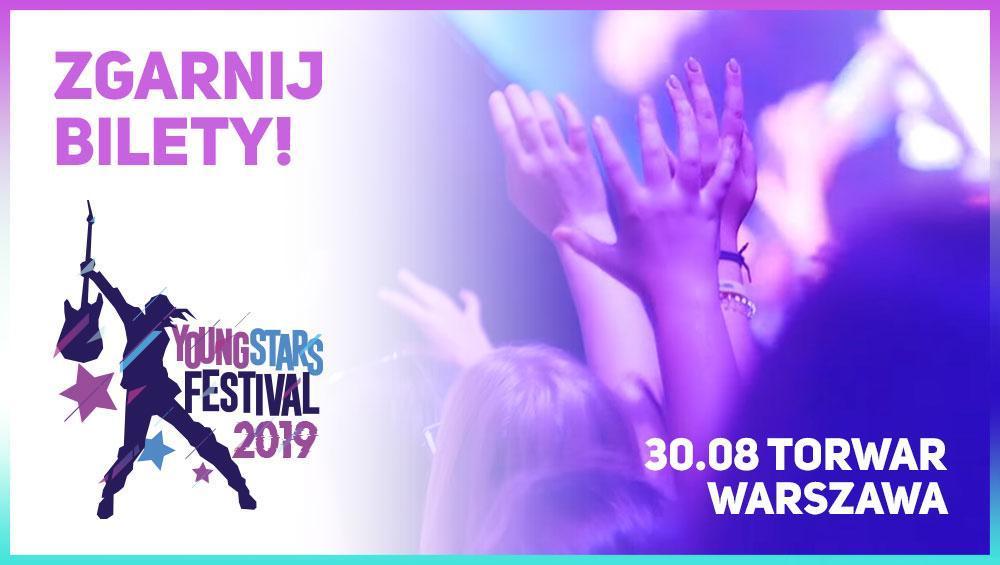 WYGRAJ BILETY NA YOUNG STARS FESTIVAL!