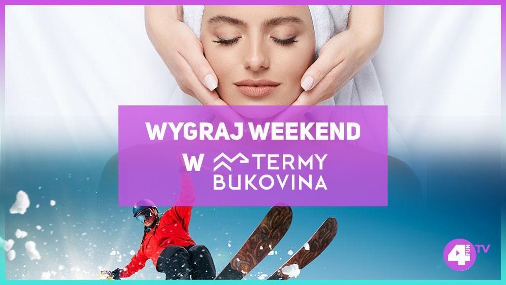 Wygraj weekend w Termach Bukovina!