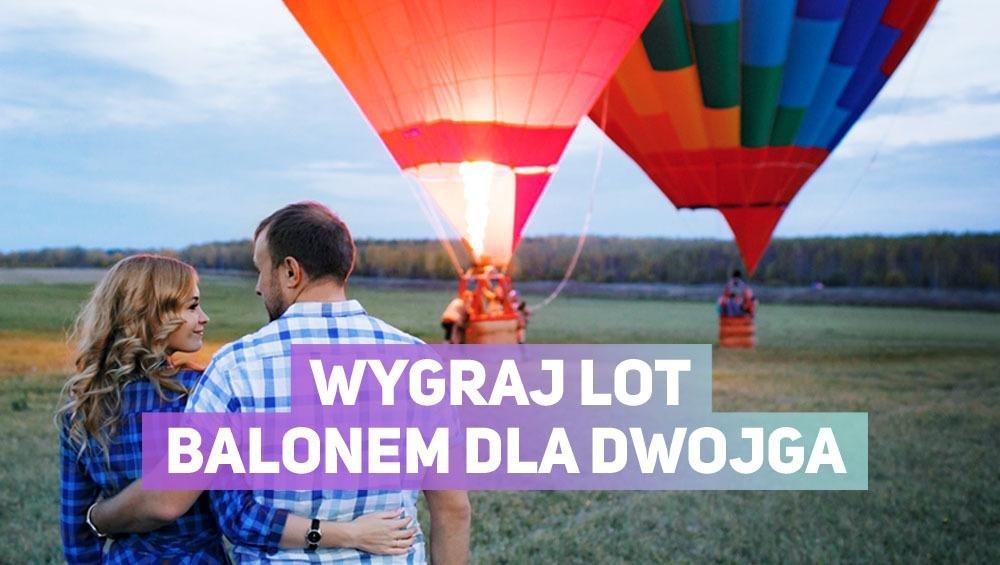 Wygraj lot balonem dla dwojga!