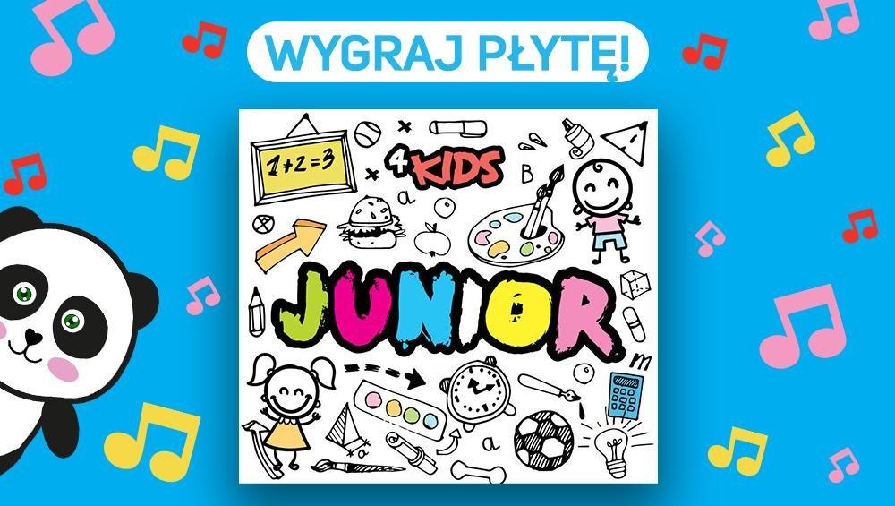 """Wygraj płytę """"Junior"""" od 4KIDS!"""