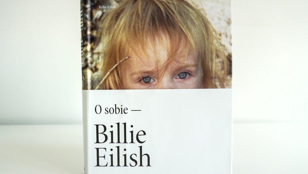 Billie Eilish – książka O sobie. Co w niej znajdziemy? [ZDJĘCIA]