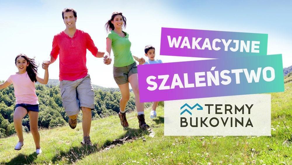 Wygraj rodzinny wyjazd do Term Bukovina!