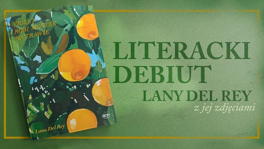 Lana Del Rey: recenzja tomiku wierszy artystki. Co znajdziemy w książce?