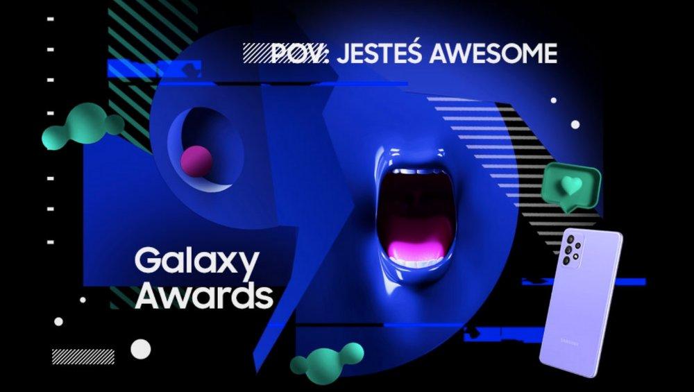 Samsung poszukuje talentów w sieci! Galaxy Awards to pierwszy taki konkurs